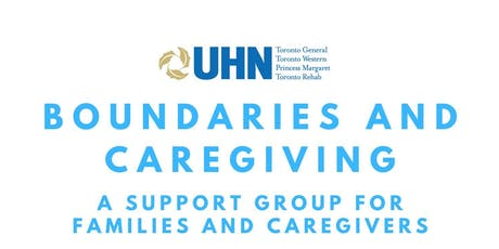 Boundaries And Caregiving: A Self Care Support Group for Families and Caregivers  tickets