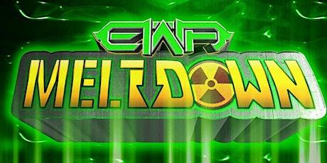 EWA: Meltdown! tickets