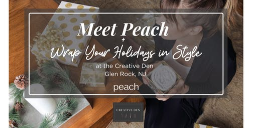 Meet Peach + Wrap Up Your Holidays in Style