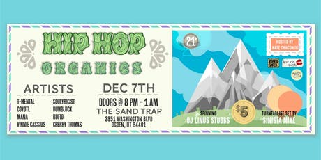 Hip Hop Organics at the Sand Trap tickets
