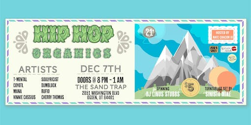 Hip Hop Organics at the Sand Trap