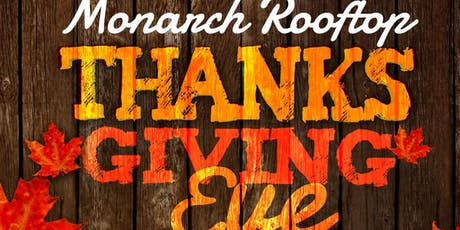Thanksgiving Eve at Monarch Rooftop tickets
