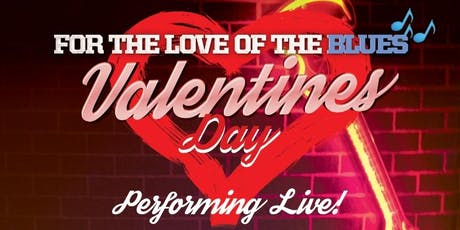 """Tobacco Road Inc. Presents  Valentine's Day """"For the Love of the BLUES"""" tickets"""