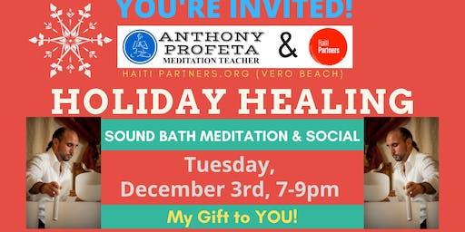 Holiday Healing: Sound Bath & Social