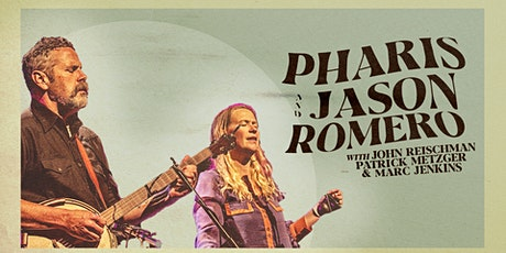Pharis & Jason Romero + Guests tickets