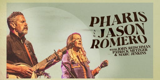 Pharis & Jason Romero + Guests