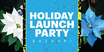 HOLIDAY BAZAAR! VENDING + AFTER-PARTY