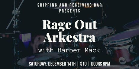Rage Out Arkestra tickets