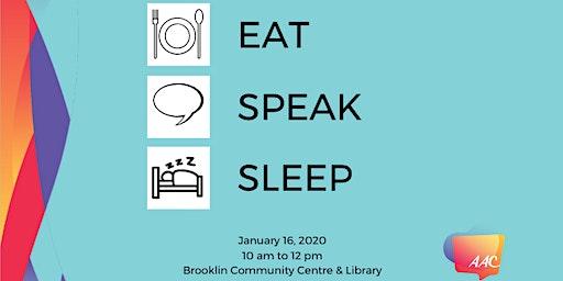 Eat Speak Sleep Seminar