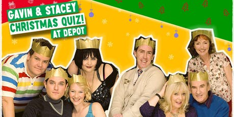 Gavin & Stacey Christmas Quiz at Depot! tickets