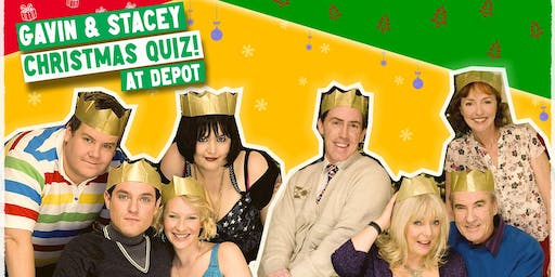 Gavin & Stacey Christmas Quiz at Depot!