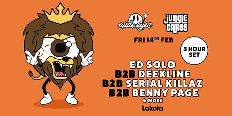 Wide Eyes: Jungle Cakes |  Serial Killaz / Benny Page / Ed Solo / Deekline tickets