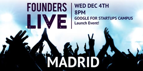 Founders Live Madrid tickets