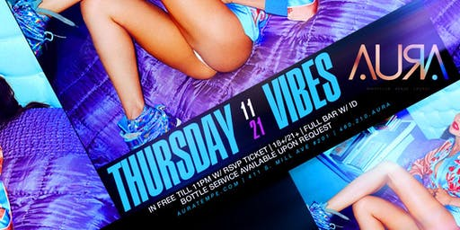 Thursday Vibes @ Aura Nightclub