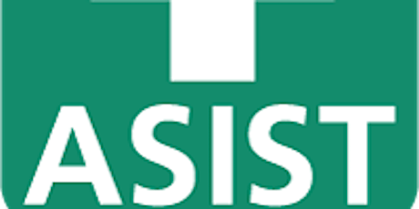 ASIST - Applied Suicide Intervention Skills Training: May 7 and 8, 2020 tickets