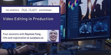 Video Editing in Production tickets