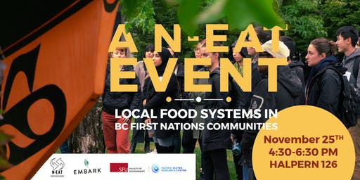 A N-EAT Event: Local Food Systems in BC First Nations Communities