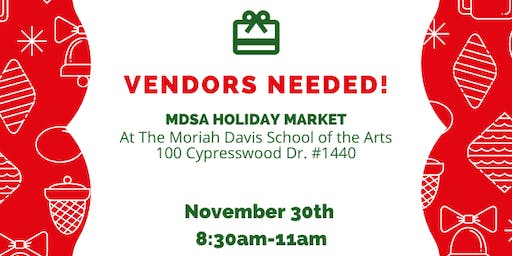Vendors Wanted at MDSA Holiday Market - $15/booth Fee