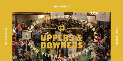 Uppers & Downers 2020 @ Thalia Hall