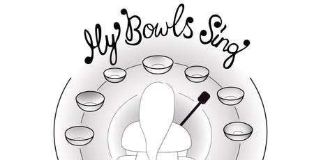 My Bowls Sing! tickets