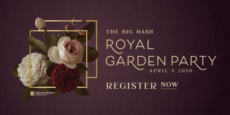 The Big Bash - A Royal Garden Party tickets