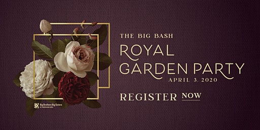 The Big Bash - A Royal Garden Party