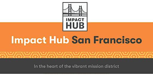 Free Coworking on Community Day at Impact Hub San Francisco