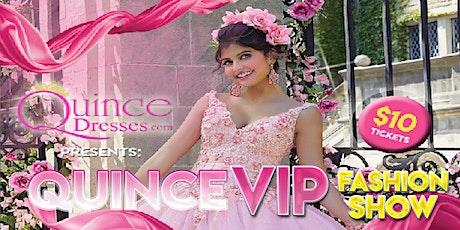 Quinceanera VIP Fashion Show tickets