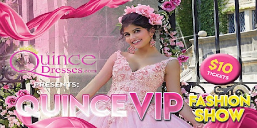 Quinceanera VIP Fashion Show
