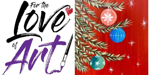 Paint and Sip Class: Christmas Ornaments
