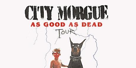 City Morgue @ Holy Diver tickets