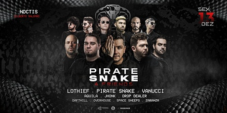 Pirate Snake & Friends ingressos