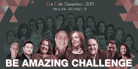 Be Amazing Challenge ingressos