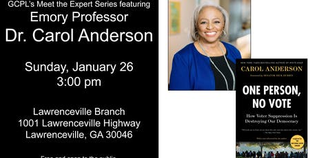 GCPL'S Meet the Expert Series:  Emory Professor Dr. Carol Anderson tickets
