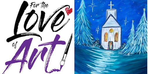 Paint and Sip Class: Winter Church (Discount Day!)