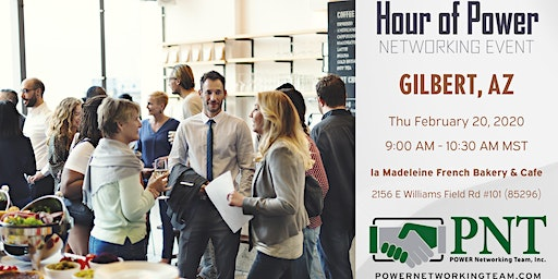 02/20/20 - PNT Gilbert - Hour of Power Networking Event