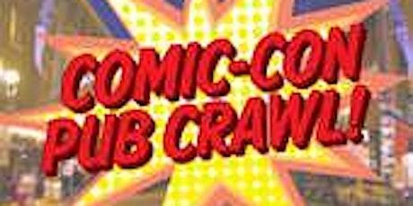 4th Annual Comic Con Pub Crawl  tickets