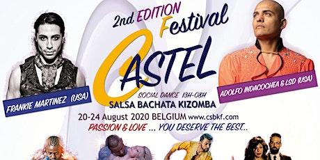 CASTEL Salsa|Bachata|Kizomba FESTIVAL 20-24 AUG 2020 2nd Edition billets