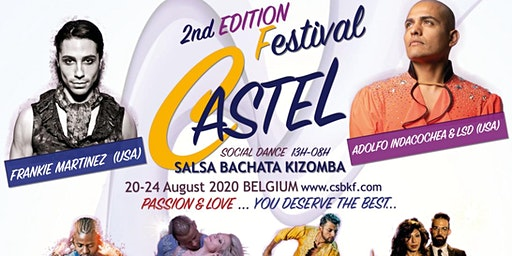 CASTEL Salsa|Bachata|Kizomba FESTIVAL 20-24 AUG 2020 2nd Edition