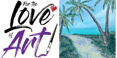 Paint and Sip Class: Palm Tree Path (Discount Day)