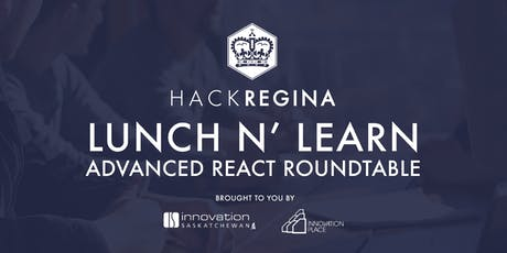Lunch n' Learn: Advance React Roundtable tickets