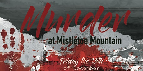 Murder on Mistletoe Mountain tickets
