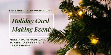 Holiday Card Making for the Seniors at Kits House tickets
