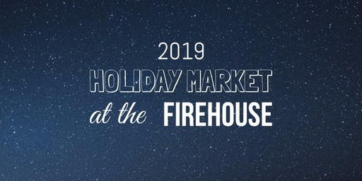 Holiday Market at The FireHouse