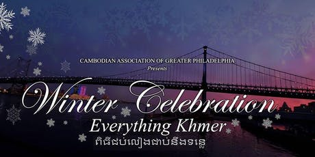 CAGP's Winter Celebration 2019 (Everything Khmer) tickets