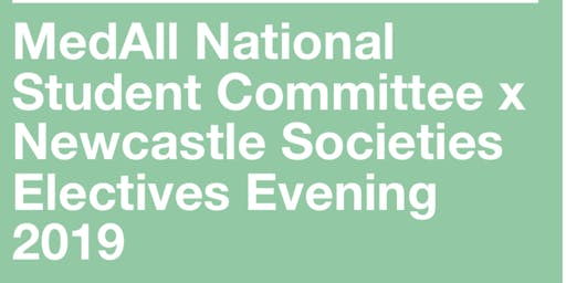 MedAll x Newcastle Electives Evening 2019