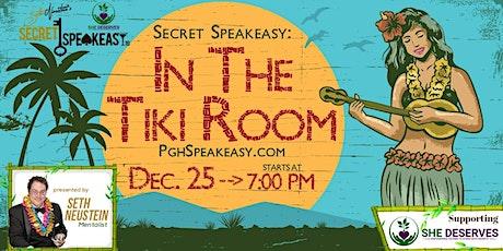 Secret Speakeasy: In The Tiki Room tickets