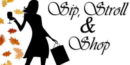 Sip, Shop and Stroll