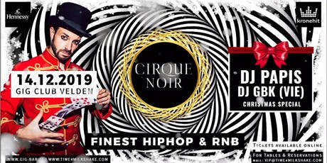 MILKSHAKE - CIRQUE NOIR - CHRISTMAS SPECIAL // GIG CLUB VELDEN Tickets