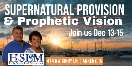 Supernatural Provision & Prophetic Vision tickets